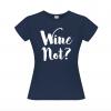 Wine Not t-shirt