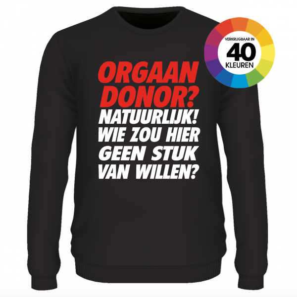 Orgaan Donor trui of t-shirt