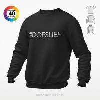 #doeslief t-shirt trui