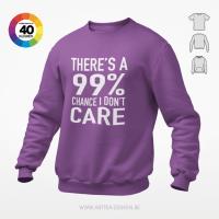 I Don't care t-shirt trui